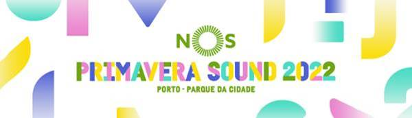 NOS Primavera Sound: 2022 line up 2